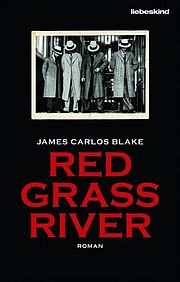 James Carlos Blak - Red Grass River