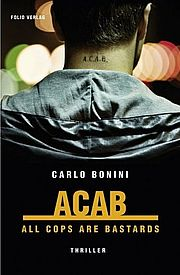 Buchcover: Carlo Bonini - ACAB. All Cops Are Bastards